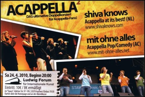 Flyer für Acapella Konzert mit 'Shiva Knows' und 'Mit Ohne Alles' am 24.04.2010 im Ludwig Forum/Aachen